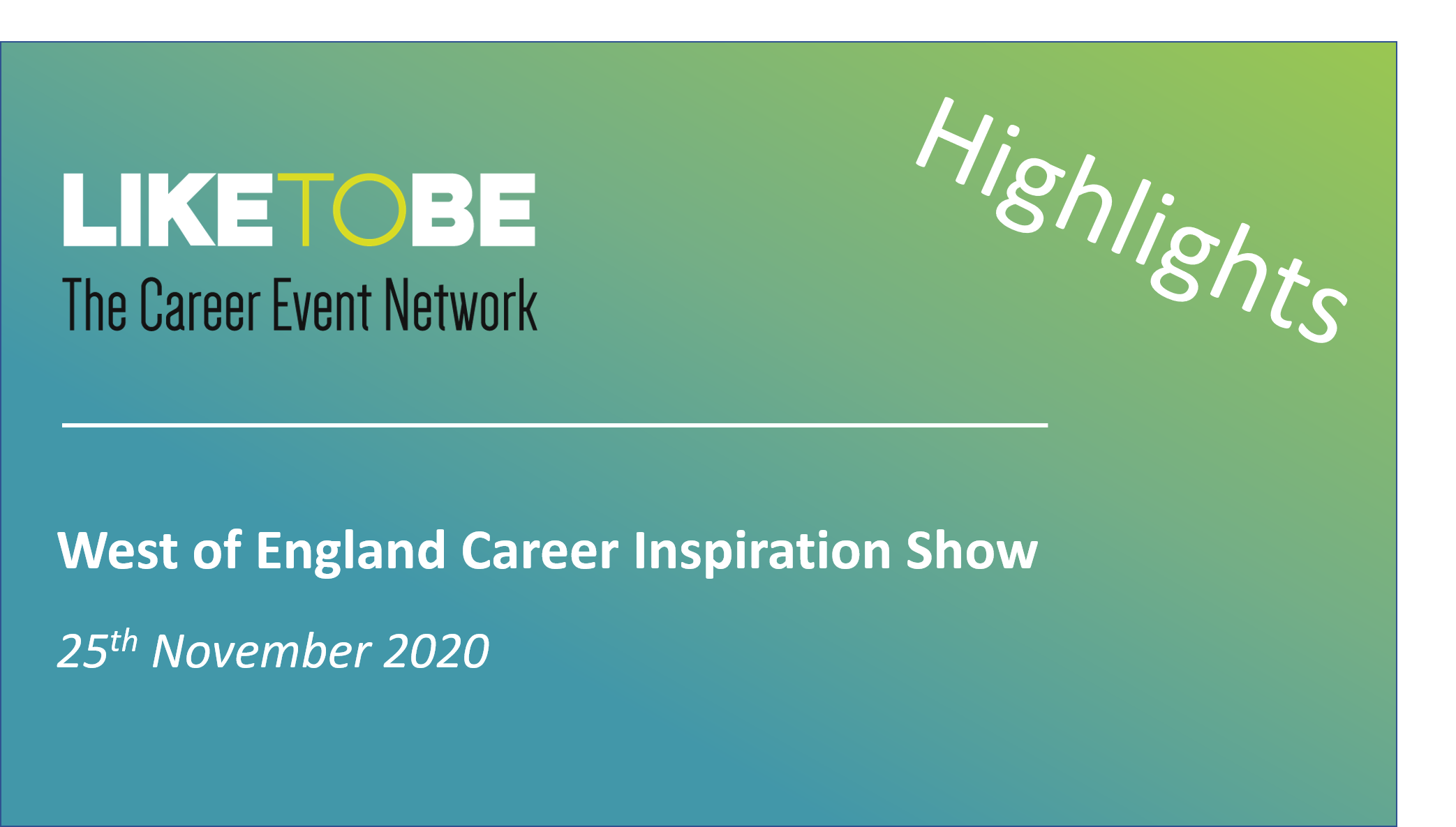 Highlights - West of England Career Inspiration Show
